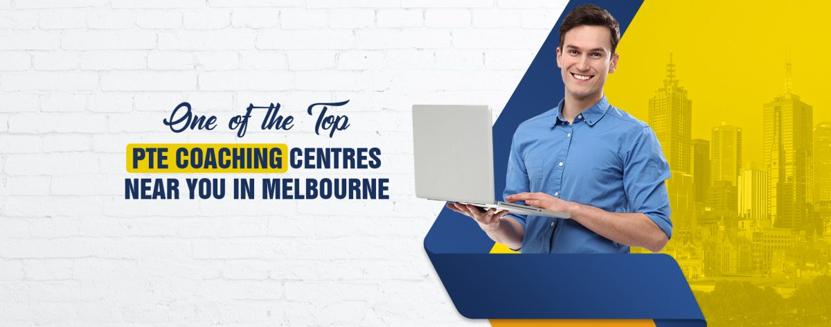 One of the Top PTE Coaching Centres Near You in Melbourne